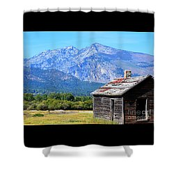 Shower Curtain featuring the photograph Bitterroot Valley Cabin by Joseph J Stevens