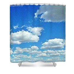 Blue Sky And White Clouds Shower Curtain by Anna Porter