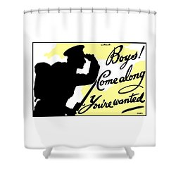 Boys Come Along You're Wanted Shower Curtain by War Is Hell Store