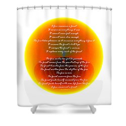 Burning Orb With Poem Shower Curtain by Brent Dolliver