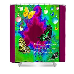 Butterfly Shows The Way Shower Curtain