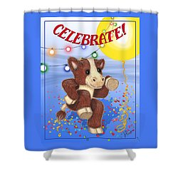 Celebrate Shower Curtain by Jerry Ruffin