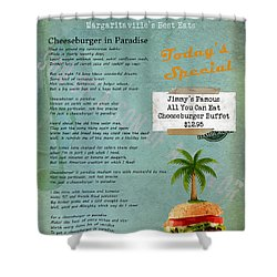 Cheeseburger In Paradise Jimmy Buffet Tribute Menu  Shower Curtain