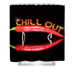 Chilli Pepper And Text Chill Out Shower Curtain