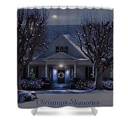 Christmas Memories2 Shower Curtain