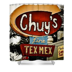 Chuy's Sign 2 Shower Curtain