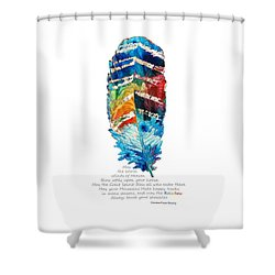 Colorful Feather Art - Cherokee Blessing - By Sharon Cummings Shower Curtain