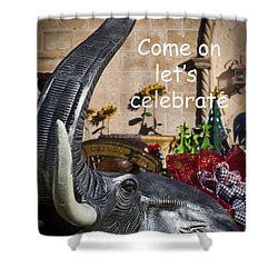Come On Let's Celebrate Shower Curtain by Kathy Clark
