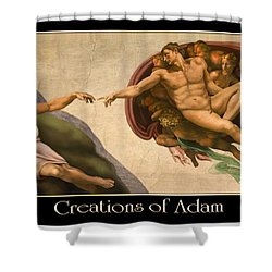 Creations Of Adam Shower Curtain by Scott Ross