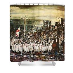 Crusade Shower Curtain by Kaye Miller-Dewing