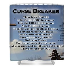 Curse Breaker Shower Curtain