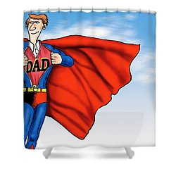 Daddys Home Superman Dad Shower Curtain by Tony Rubino