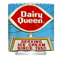 Dairy Queen Sign Shower Curtain by Cynthia Guinn