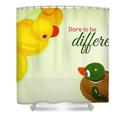 Dare To Be Different Shower Curtain by Valerie Reeves