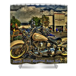 Darrell Keller Memorial Poker Run Shower Curtain