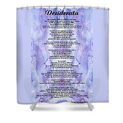Desiderata 3 - Words Of Wisdom Shower Curtain by Sharon Cummings