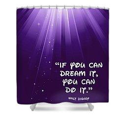 Disney's Dream It Shower Curtain