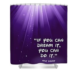 Disney's Dream It Shower Curtain