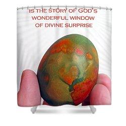 Divine Surprise Shower Curtain by Ausra Huntington nee Paulauskaite