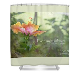 Earth Laughs Shower Curtain by Sally Simon
