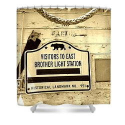 East Brother Light Station Visitor Sign Shower Curtain