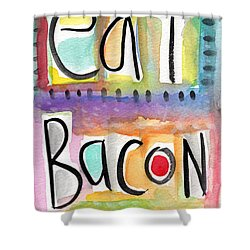 Eat Bacon Shower Curtain