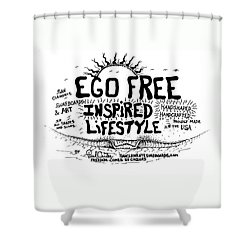 Ego Free Inspired Lifestyle Shower Curtain