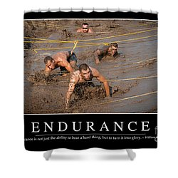 Endurance Inspirational Quote Shower Curtain by Stocktrek Images