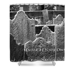 Shower Curtain featuring the photograph Enter At Your Own Risk by Patrice Zinck