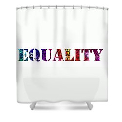 Equality For All 3 - Stone Rock'd Art By Sharon Cummings Shower Curtain by Sharon Cummings