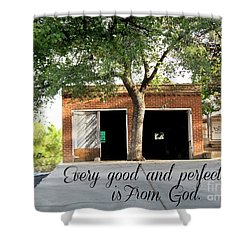 Every Good And Perfect Gift Shower Curtain