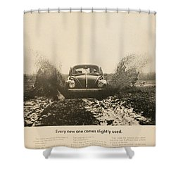 Every New One Comes Slightly Used - Vintage Volkswagen Advert Shower Curtain by Georgia Fowler
