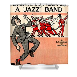 Everybody Loves A Jazz Band Shower Curtain by Bill Cannon