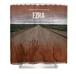 Ezra Books Of The Bible Series Old Testament Minimal Poster Art Number 15 Shower Curtain by Design Turnpike