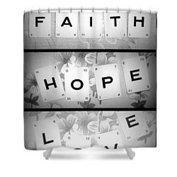 Faith Hope Love Shower Curtain by Georgia Fowler