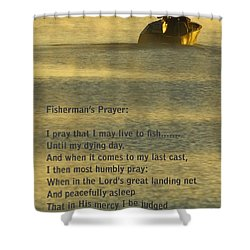 Fisherman's Prayer Shower Curtain by Robert Frederick