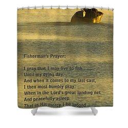 Fisherman's Prayer Shower Curtain by Robert Frederick