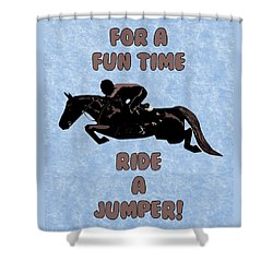 For A Fun Time Shower Curtain by Patricia Barmatz