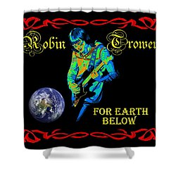 For Earth Below #1 Shower Curtain