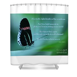 For Just A Little While Shower Curtain