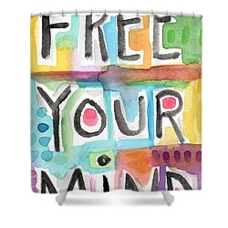 Free Your Mind- Colorful Word Painting Shower Curtain