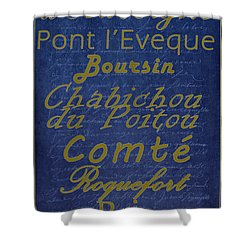 French Cheeses - 2 Shower Curtain by Paulette B Wright