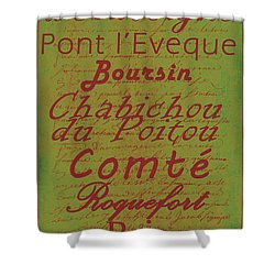 French Cheeses - 4 Shower Curtain by Paulette B Wright