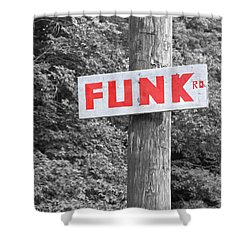 Shower Curtain featuring the photograph Funk Road by Brooke T Ryan