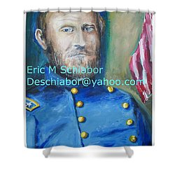 General Us Grant  Shower Curtain by Eric  Schiabor