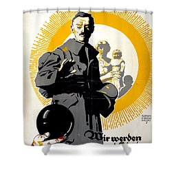 German Political Poster Shows A Soldier Standing In Front Of A Woman And Her Children Shower Curtain by Anonymous