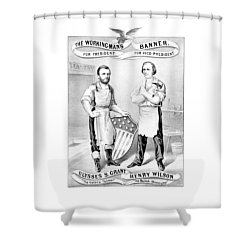 Grant And Wilson 1872 Election Poster  Shower Curtain by War Is Hell Store