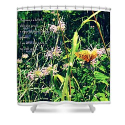 Happiness Is A Butterfly Shower Curtain by Poetry and Art