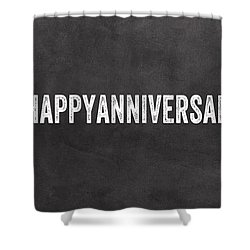 Happy Anniversary- Greeting Card Shower Curtain by Linda Woods