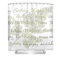 Shower Curtain featuring the photograph Happy Birthday Card by Sandra Foster